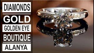 Turkey: Gold, diamond, jewellery in Alanya. Golden Eye shop.