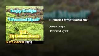I Promised Myself (Radio Mix)