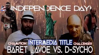 Baret Lavoe (Champion) vs. D-Sycho (InterMedia Championship)
