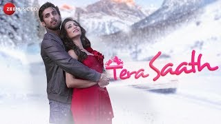 Tera Saath - Official Music Video | Mayur Verma & Saloni Sharma | Amrita Talukder & Sumiit