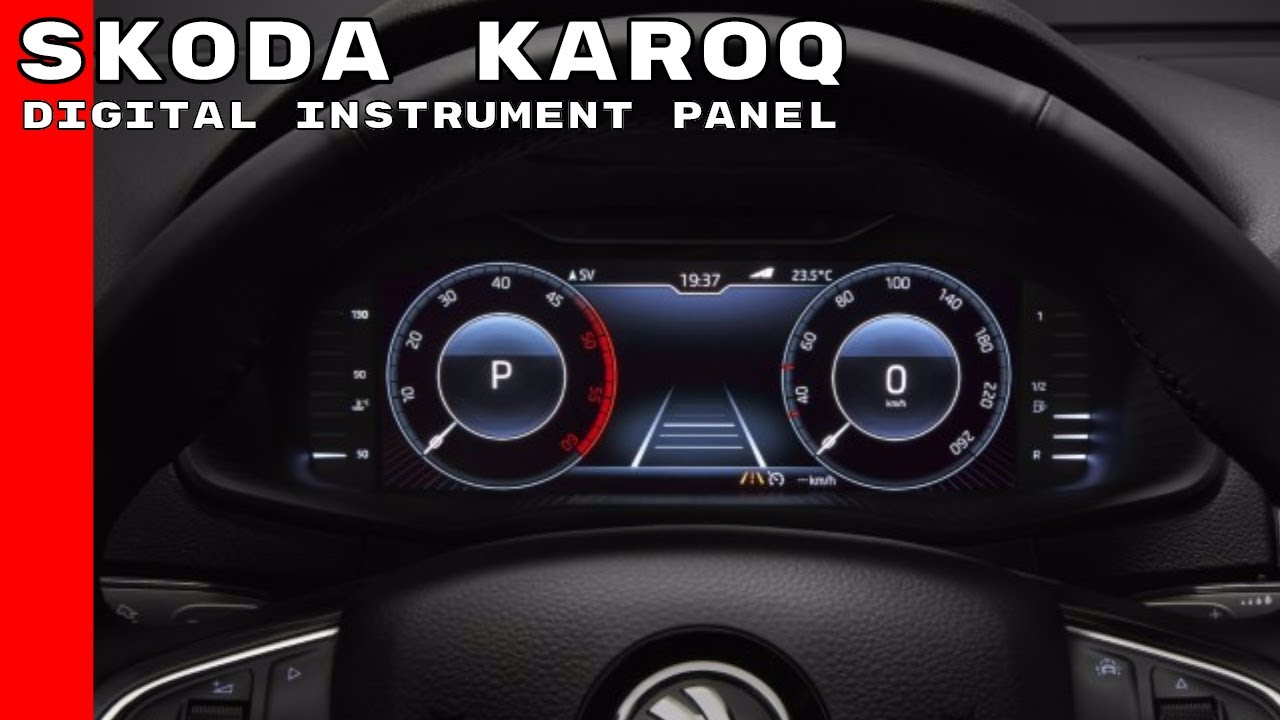 New Skoda Karoq Customizable Digital Instrument Panel