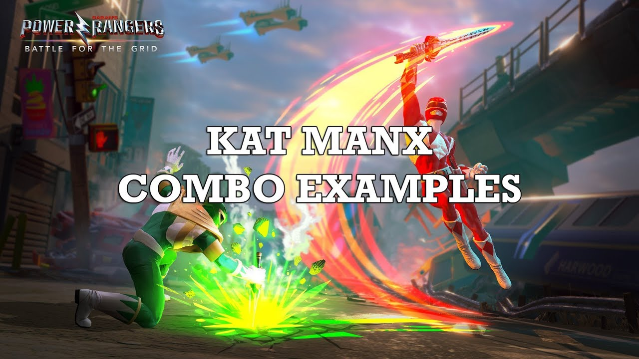 Kat Manx Combo Examples Power Rangers Battle For The Grid