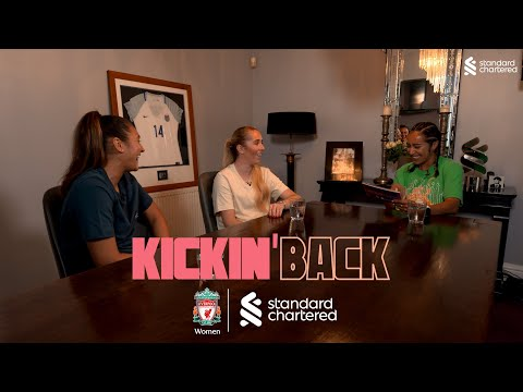 Kickin' Back: Chelcee Grimes chats with Liverpool FC's Women stars in their homes