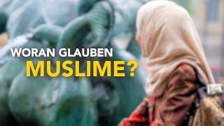 ISLAM KURZ ERKLÄRT | WORAN GLAUBEN MUSLIME?
