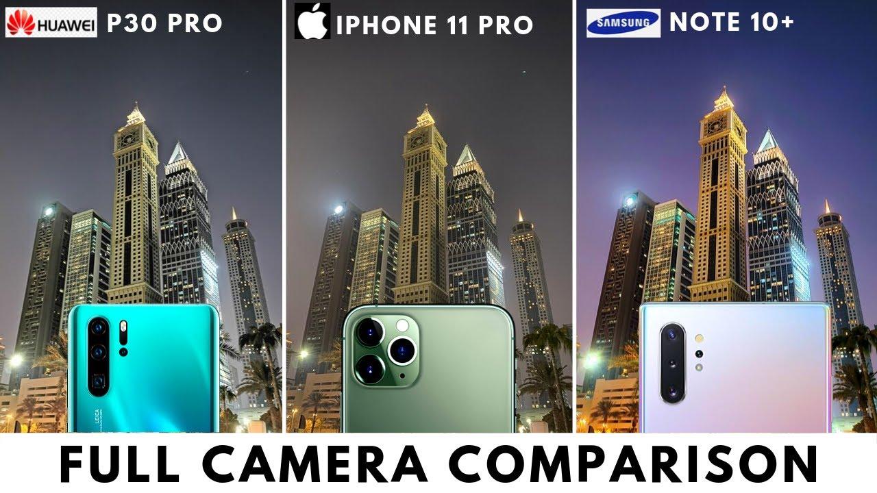 Camera Comparison - iPhone 11 Pro vs Note 10 Plus vs P30 ...