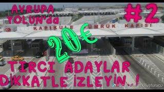 #2  KAPIKULE GÜMRÜK İŞLEMLERİ / Bulgaristan KUTSAL Suyu 20€