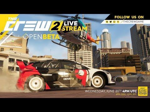 The Crew 2 - Open Beta Official Livestream