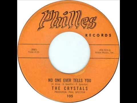Crystals - No One Ever Tells You (Philles 105) 1962