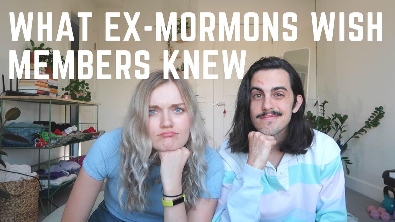 WHAT EX-MORMONS WISH MEMBERS UNDERSTOOD