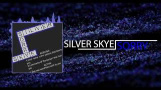 Sorry - Silver Skye
