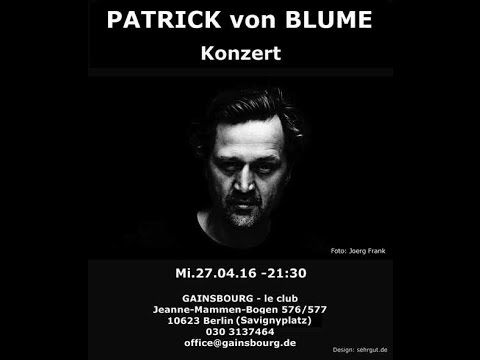PATRICK von BLUME  & BAND - live im GAINSBOURG - Berlin