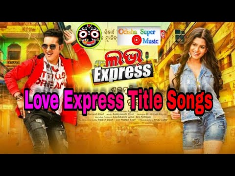 Love Express Title Song Odia HD Quality
