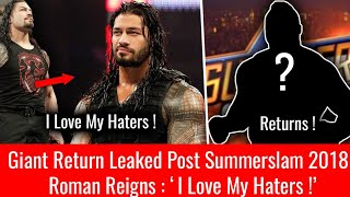 Big Return Leaked Po-Summerslam 2018 ! Roman Reigns LOVES his HATERS ! WWE Summerslam 2018 !