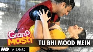Tu Bhi Mood Mein (Full Video Song) | Grand Masti