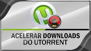 Como Acelerar os Downloads do uTorrent 3.4.2 ( Qualquer versão)
