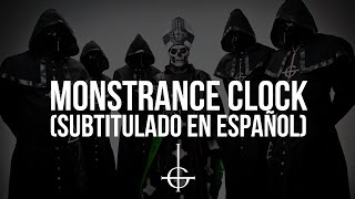 Ghost - Monstrance Clock (Subtitulado en Español)