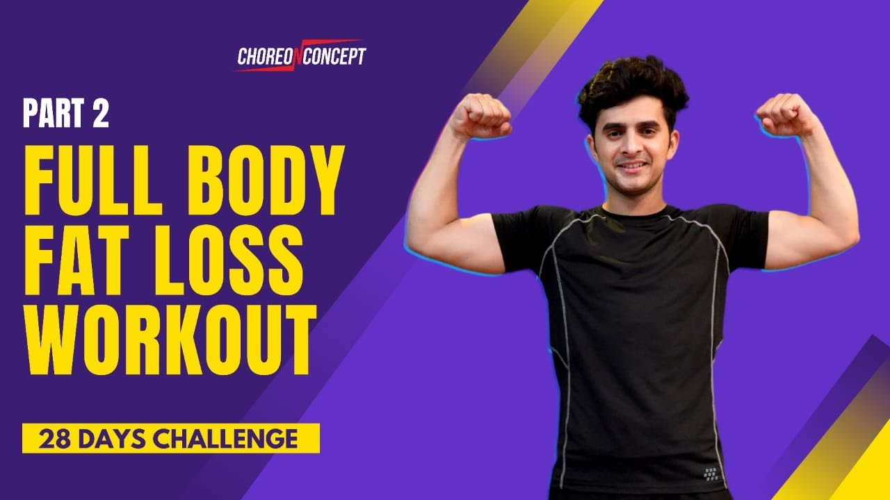 Full Body Fat Loss Workout Without Any Equipment | By Pravesh | Choreo N Concept