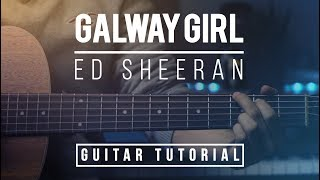 Galway Girl - Ed Sheeran | Guitar Lesson (Tutorial) How to play Chords,  Melody, Accurate Solo
