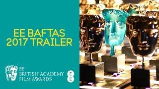 EE BAFTAs 2017 Trailer