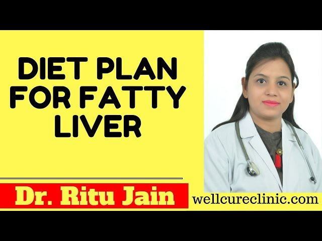 DIET PLAN FOR FATTY LIVER & LIVER DISEASES