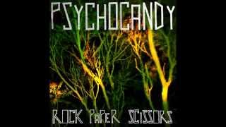 Psychocandy - ROCK PAPER SCISSORS EP