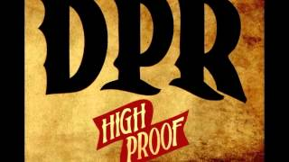 01 Rise | High Proof | DPR