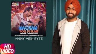 Ammy Virk Bytes | Nachan Ton Pehlan | Yuvraj Hans Feat. Simran kaur Mundi | Releasing On 23 Feb 2018