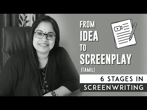 6 Stages In Script Development (Tamil) - Screenplay Writing Tips