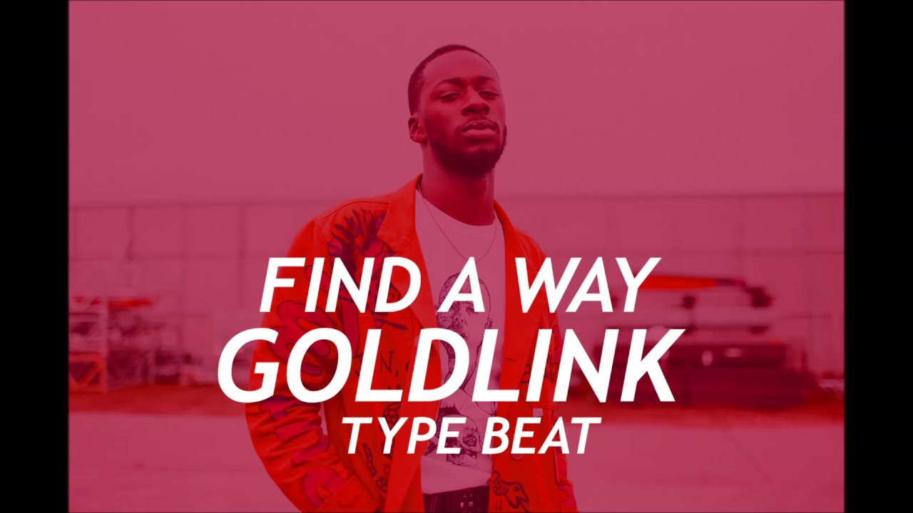 "free]goldlink x kaytranada type beat - ""find a way"" (house) 2017"