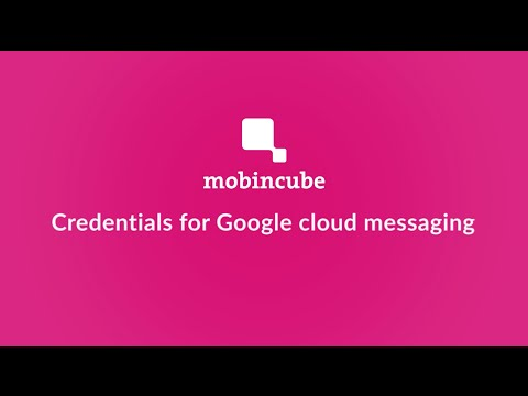 Credentials for Google Cloud Messaging