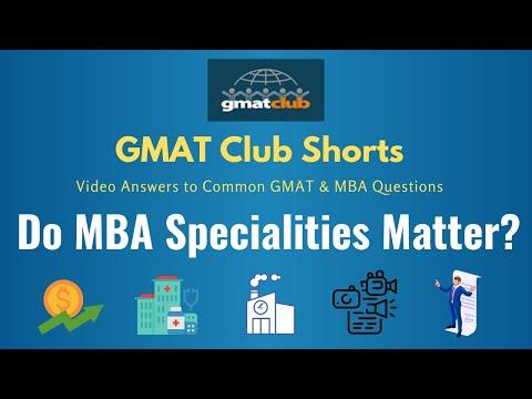 Do MBA specialities matter? - GMAT Club 2-Minute Talk