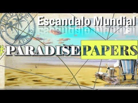 PARADISE PAPERS, NUEVO ESCÁNDALO OFFSHORE MUNDIAL