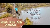 Thà Người Đừng Hứa - Nhật Kim Anh [Official]