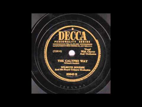 The Calypso Way [10 inch] - Wilmoth Houdini & his Royal Calypso Orchestra