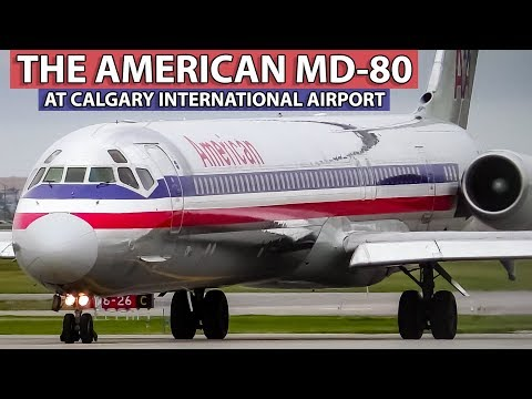 20 Minutes Of AMERICAN AIRLINES MD-80s At Calgary International Airport!