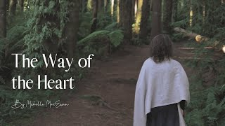 The Way of the Heart | Guided Prayer
