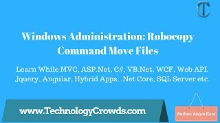 windows Administration: Robocopy Command Move Files