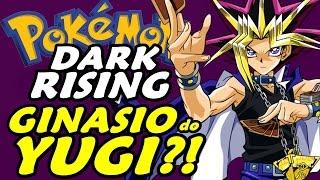 Pokémon Dark Rising (Detonado - Parte 35) - Ginásio do Yugi?!