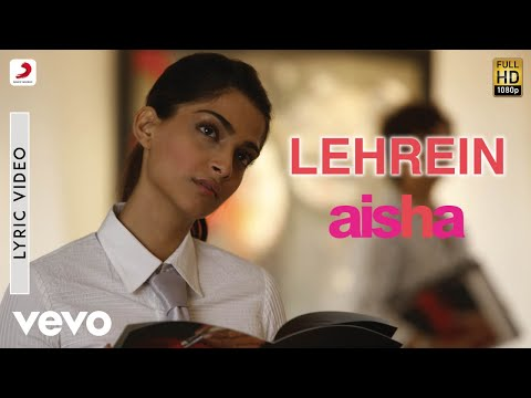 Aisha - Lehrein Lyric | Sonam Kapoor, Abhay Deol