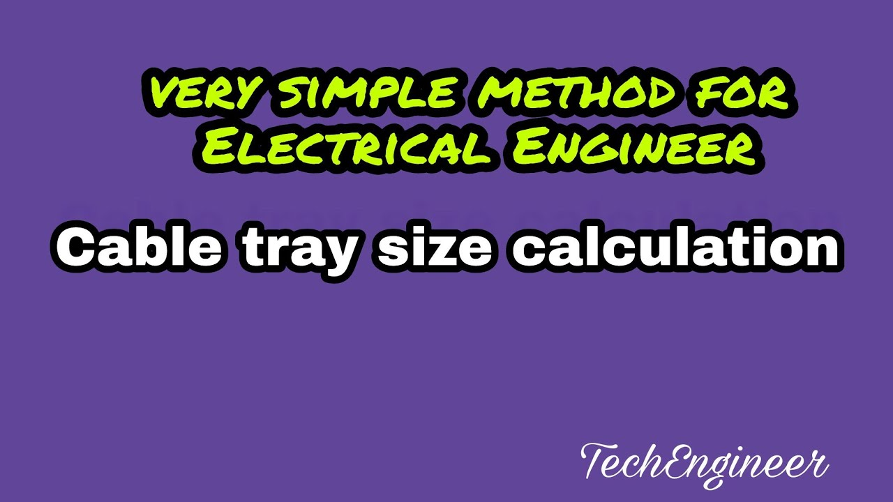 Cable Tray Calculation Sizing