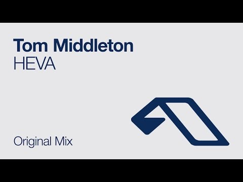 Tom Middleton - HEVA