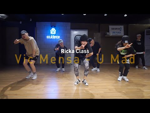 RICKA Class | Vic Mensa - U Mad (Feat. Kanye West) | SOULDANCE 쏘울댄스