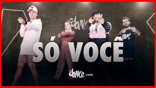 Só Você - Léo Santana, Rogerinho, Kevinho | FitDance (Coreografia) | Dance Video