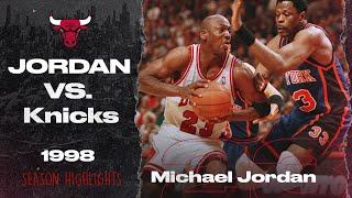 Michael Jordan takes on Patrick Ewing and the New York KNICKS - 1998 SEASON HIGHLIGHTS