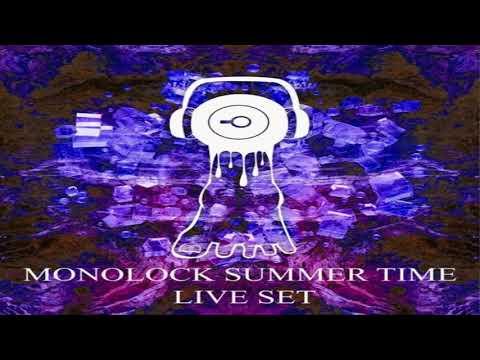 MONOLOCK - Summer Liveset 2017 [Psytrance]