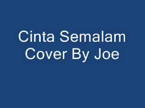 Cinta Semalam Joe Cover