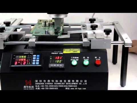 DH-A01 Dinghua Bga Rework Station Operation