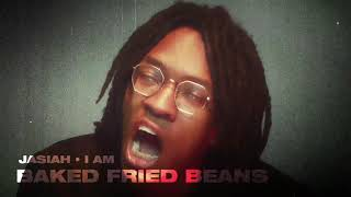 Jasiah - Baked Fried Beans [Official Audio]