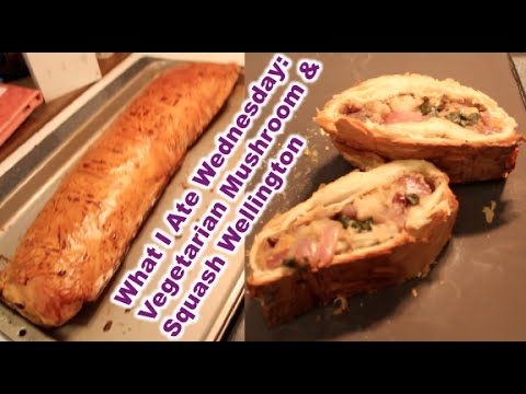 What I Ate Wednesday: Vegetarian Mushroom & Squash Wellington March 25