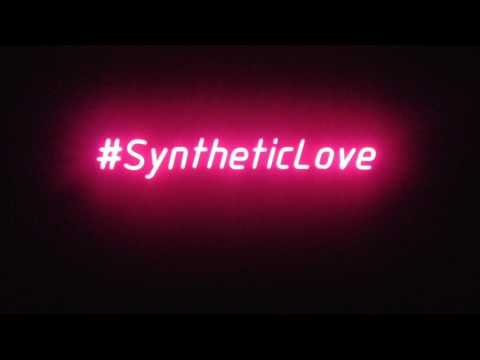 #SyntheticLove 01
